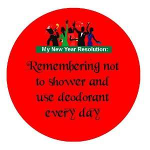 2.25 Button Pin Pinback My Very Funny Resolution # 2