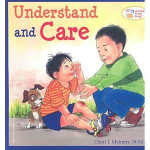 Understand and Care, Meiners, Cheri J. Childrens Books