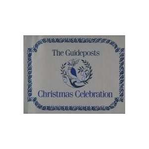 Guideposts Christmas Celebration (9780802725905): Guideposts Magazine