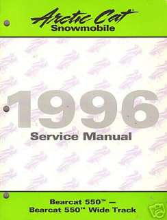 ARCTIC CAT SNOWMOBILE SERVICE MANUAL BEARCAT 550 1996