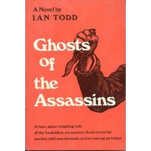 Ghosts of The AssassinsA taut, spine tingling tale of