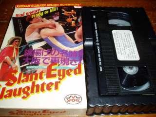 Slant Eyed Slaughter VHS Japanese Womens Pro Wrestling on PopScreen