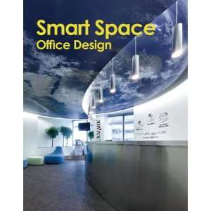 Smart Space Office Design (9789881950857) Yeal Xiie