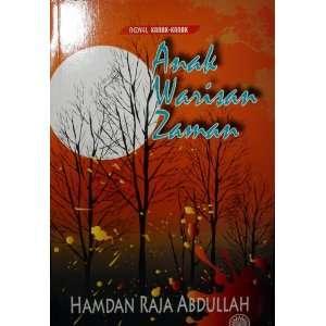 Anak warisan zaman (9789836207920): Hamdan Raja Abdullah