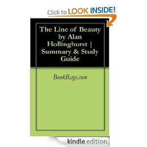 The Line of Beauty by Alan Hollinghurst  Summary & Study Guide