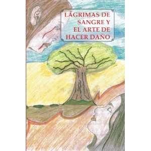 Arte de Hacer Daño (Spanish Edition) (9789962028352): John Yu: Books