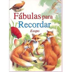 Fabulas para Recordar (Spanish) (9788466202299) Esopo Books