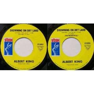 Drowning On Dry Land: Albert King: Music