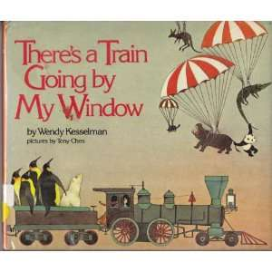 Theres a Train Going by My Window (9780385156707) Wendy