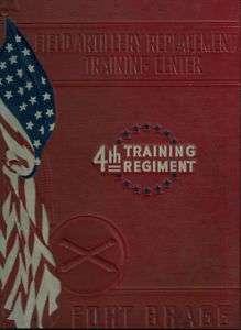 ARMY FORT BRAGG 4TH REGIMENT YEAR BOOK LOG WWII 1941