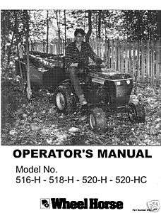 Wheel Horse Tractor op Manual Model 516H 518H 520H 520H