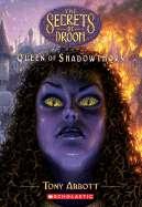 Queen of Shadowthorn by Tony Abbott, Hon., David Merrell (Illustrator