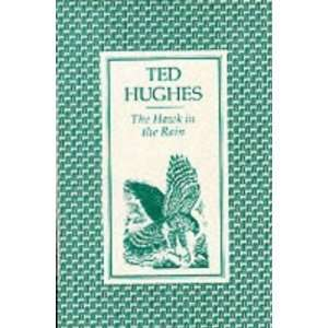 The Hawk in the Rain Poems [Paperback] Ted Hughes Books