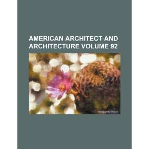 and architecture Volume 92 (9781236424570) Books Group Books