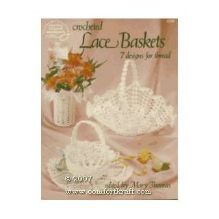 Crocheted Lace Baskets (7 Designs for Thread