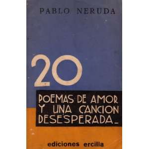 20 Poemas De Amor Y Una Cancion Desesperada: Books