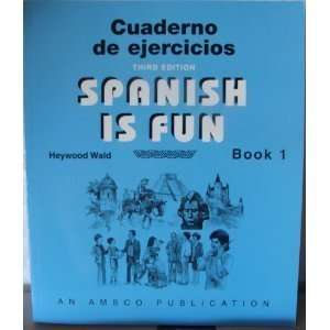 Spanish is Fun Book 1 Cuaderno de ejercicios (Spanish