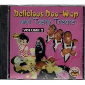 Vol. 2 Delicious Doo Wop & Tas Delicious Doo Wop & Tasty T Music