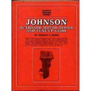Johnson Outboard Motor Repair and Tune up Guide (Glenns
