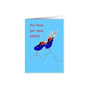 Birthday Mom Game Shoes, Funny, Humor Card Health