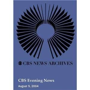 CBS Evening News (August 09, 2004): Movies & TV