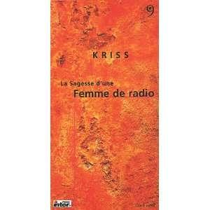 La Sagesse dune Femme de radio (French Edition