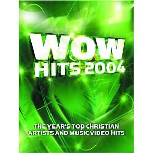 Hits 2004 18 of the Years Top Christian Artists and Music Video Hits