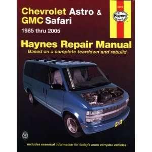 Chevrolet Astro & GMC Safari Mini Van 1985 2005 (Haynes Repair Manual