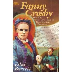 Fanny Crosby (9780830709298): Ethel Barrett: Books