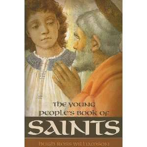 The Young Peoples Book of Saints (9781933184623) Hugh