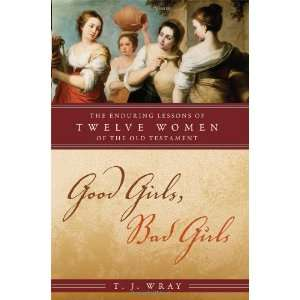 Good Girls, Bad Girls: The Enduring Lessons of Twelve