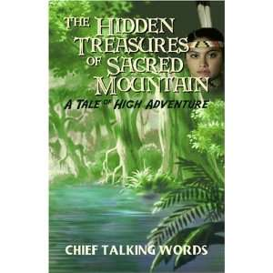 The Hidden Treasures of Sacred Mountain: A Tale of High