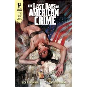 The Last Days of American Crime, Book 1 (9781935417088