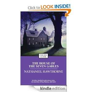 The House of the Seven Gables (Enriched Classics) Nathaniel Hawthorne