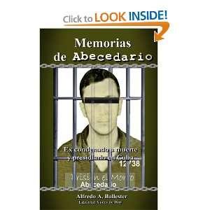Memorias de Abecedario (ex condenado a muerte y