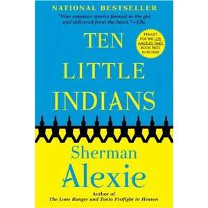 Ten Little Indians (9780802141170) Sherman Alexie Books