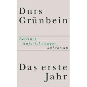 Das erste Jahr. Berliner Aufzeichnungen. (9783518412770