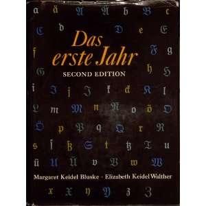 DAS ERSTE JAHR second edition Elizabeth Keidel Bluske