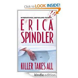 Killer Takes All: Erica Spindler:  Kindle Store