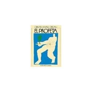 El Profeta (Spanish Edition) [Paperback]