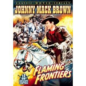 Flaming Frontiers   11 x 17 Poster
