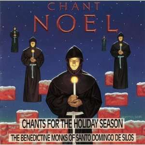 Chant Noel Chants For The Holiday Season Music