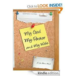 My God, My Wife, and My Pastor: Joi Moore:  Kindle Store