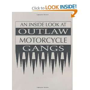 Look At Outlaw Motorcycle Gangs (9780873646802): Anonymous: Books
