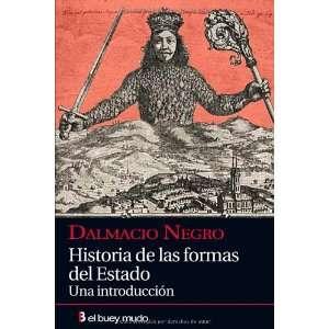 Historia de las formas del Estado. Una introduccion
