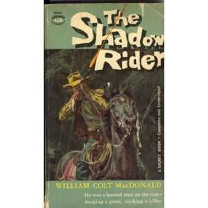Shadow Rider (Mentor Books) (9780451007926) William Colt
