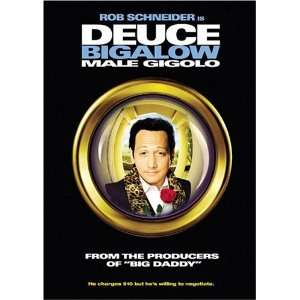 Deuce Bigalow: Male Gigolo: Rob Schneider, William