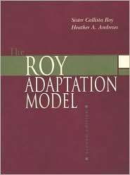 The Roy Adaptation Model, (0838582486), Sister Callista Roy, Textbooks