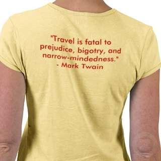Mark Twain travel quote on back of shirt  Zazzle.co.uk