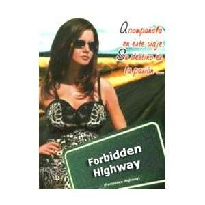 Forbidden Highway DVD Unrated Uncut Dvd Kira Reed Mia